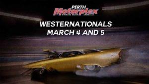 Westernationals @ perth motorplex | Western Australia | Australia